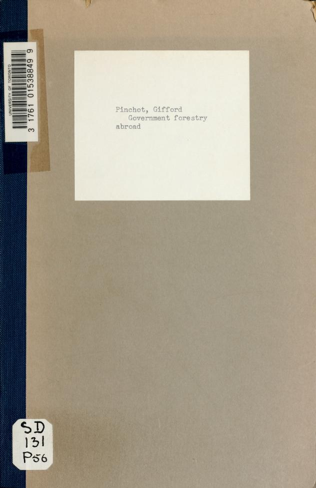 Gifford Pinchot - 1. Government forestry abroad