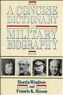 Download A concise dictionary of military biography