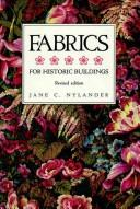 Fabrics for historic buildings by Jane C. Nylander
