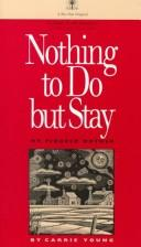 Download Nothing to do but stay
