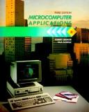 Microcomputer applications by Robert T. Grauer
