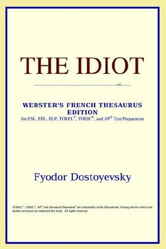 The Idiot (Webster's French Thesaurus Edition)