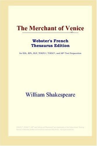 Download The Merchant of Venice (Webster's French Thesaurus Edition)