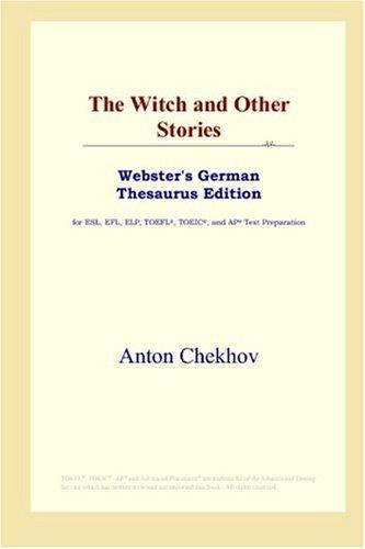 The Witch and Other Stories (Webster's German Thesaurus Edition)