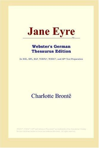 Jane Eyre (Webster's German Thesaurus Edition)
