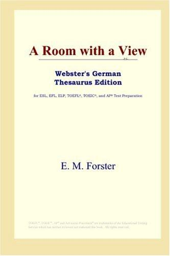 Download A Room with a View (Webster's German Thesaurus Edition)