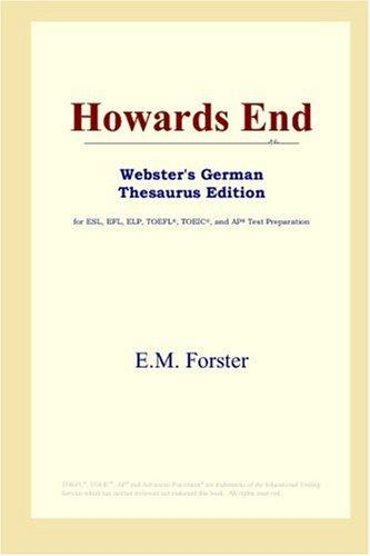 Download Howards End (Webster's German Thesaurus Edition)