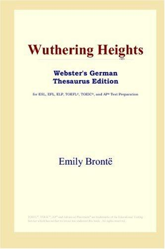 Wuthering Heights (Webster's German Thesaurus Edition)