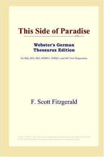 Download This Side of Paradise (Webster's German Thesaurus Edition)