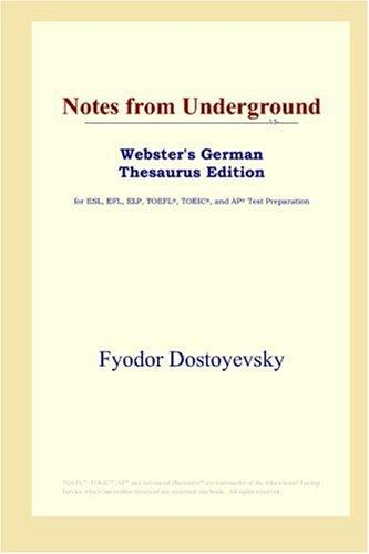 Download Notes from Underground (Webster's German Thesaurus Edition)