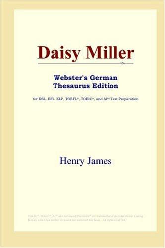Daisy Miller (Webster's German Thesaurus Edition)