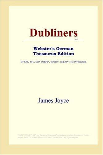 Dubliners (Webster's German Thesaurus Edition)