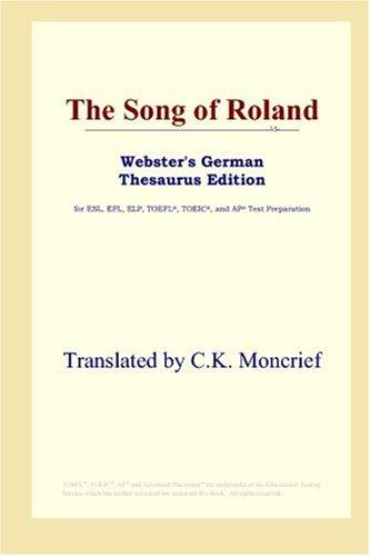 Download The Song of Roland (Webster's German Thesaurus Edition)