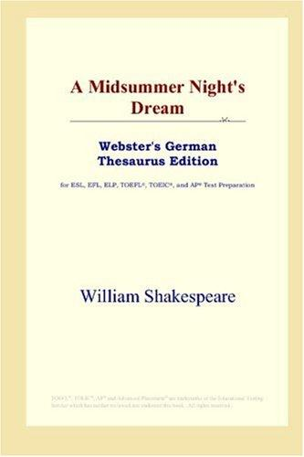 A Midsummer Night's Dream (Webster's German Thesaurus Edition)