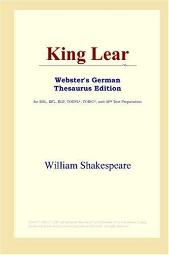 Download King Lear (Webster's German Thesaurus Edition)