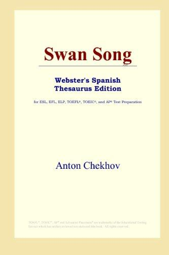 Download Swan Song (Webster's Spanish Thesaurus Edition)