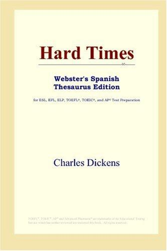 Hard Times (Webster's Spanish Thesaurus Edition) by Nancy Holder