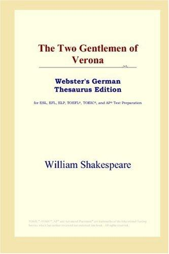 The Two Gentlemen of Verona (Webster's German Thesaurus Edition)