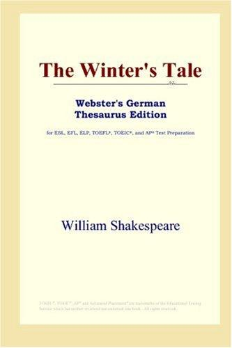 The Winter's Tale (Webster's German Thesaurus Edition)