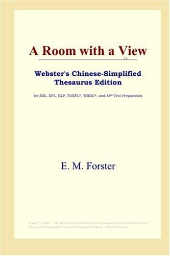 Download A Room with a View (Webster's Chinese-Simplified Thesaurus Edition)