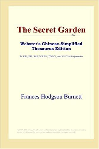 Download The Secret Garden (Webster's Chinese-Simplified Thesaurus Edition)