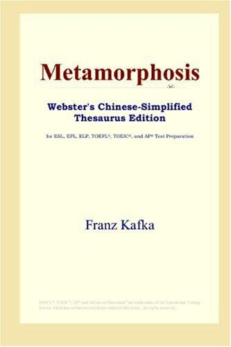 Download Metamorphosis (Webster's Chinese-Simplified Thesaurus Edition)