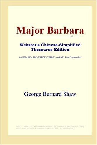 Major Barbara (Webster's Chinese-Simplified Thesaurus Edition)