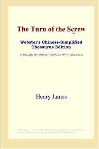 The Turn of the Screw (Webster's Chinese-Simplified Thesaurus Edition)