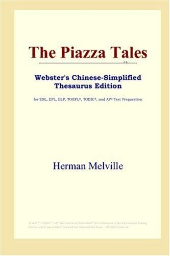Download The Piazza Tales (Webster's Chinese-Simplified Thesaurus Edition)