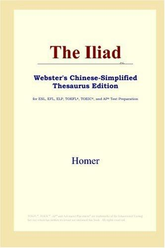 The Iliad (Webster's Chinese-Simplified Thesaurus Edition)
