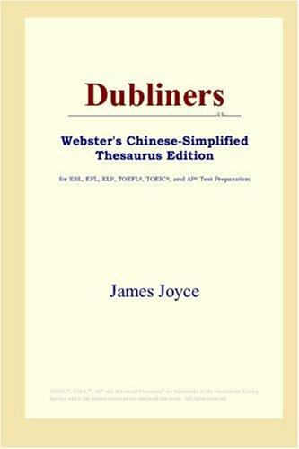 Download Dubliners (Webster's Chinese-Simplified Thesaurus Edition)