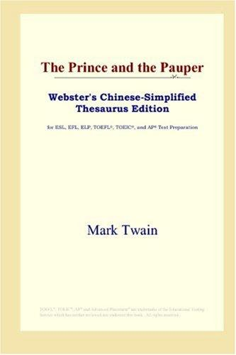 Download The Prince and the Pauper (Webster's Chinese-Simplified Thesaurus Edition)