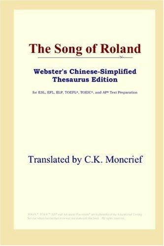 Download The Song of Roland (Webster's Chinese-Simplified Thesaurus Edition)