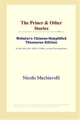 The Prince & Other Stories (Webster's Chinese-Simplified Thesaurus Edition)