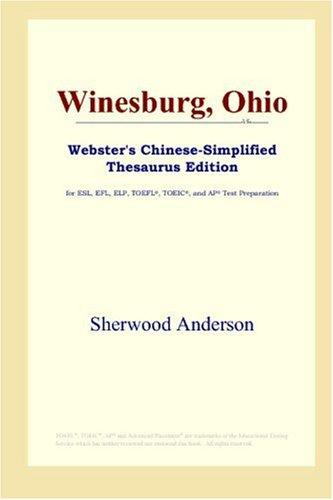 Download Winesburg, Ohio (Webster's Chinese-Simplified Thesaurus Edition)
