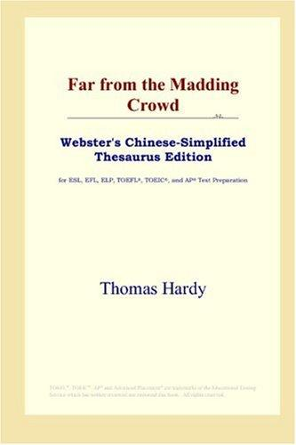 Far from the Madding Crowd (Webster's Chinese-Simplified Thesaurus Edition)