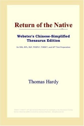 Return of the Native (Webster's Chinese-Simplified Thesaurus Edition)
