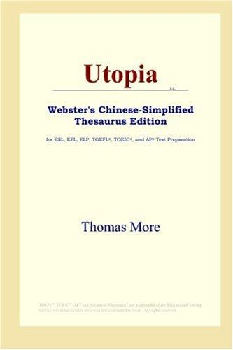 Download Utopia (Webster's Chinese-Simplified Thesaurus Edition)