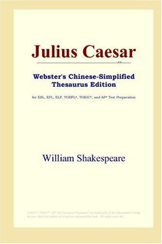 Download Julius Caesar (Webster's Chinese-Simplified Thesaurus Edition)
