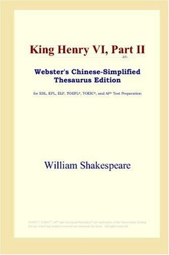 Download King Henry VI, Part II (Webster's Chinese-Simplified Thesaurus Edition)