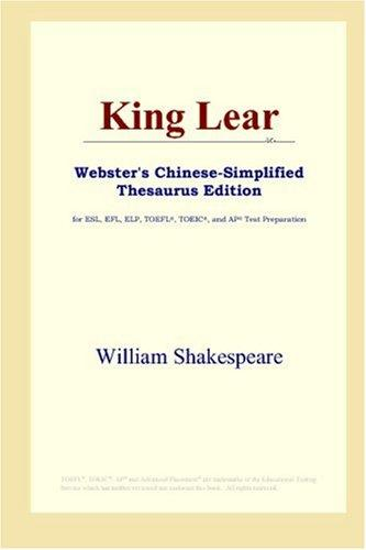 Download King Lear (Webster's Chinese-Simplified Thesaurus Edition)