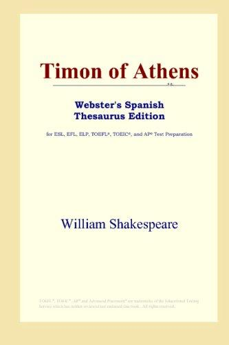Download Timon of Athens (Webster's Spanish Thesaurus Edition)