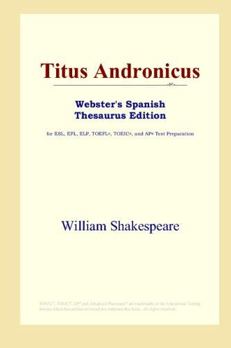 Titus Andronicus (Webster's Spanish Thesaurus Edition)