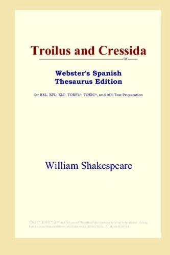 Troilus and Cressida (Webster's Spanish Thesaurus Edition)
