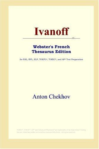 Ivanoff (Webster's French Thesaurus Edition)
