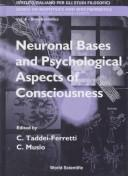 Neuronal bases and psychological aspects of consiousness by International School of Biocybernetics (1997 Naples, Italy)
