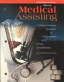 Glencoe Medical Assisting a Patient-Centered Approach to Administrative and Clinical Competencies, Workbook