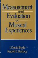 Measurement and evaluation of musical experiences