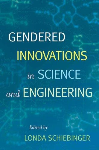Download Gendered Innovations in Science and Engineering