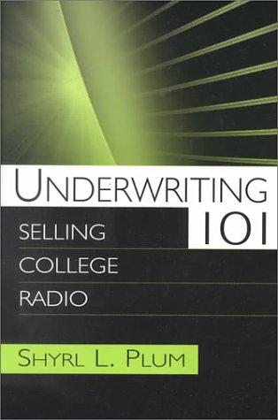 Underwriting 101